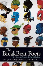 Hip-Hop Culture in the Spotlight: A Review of The BreakBeat Poets