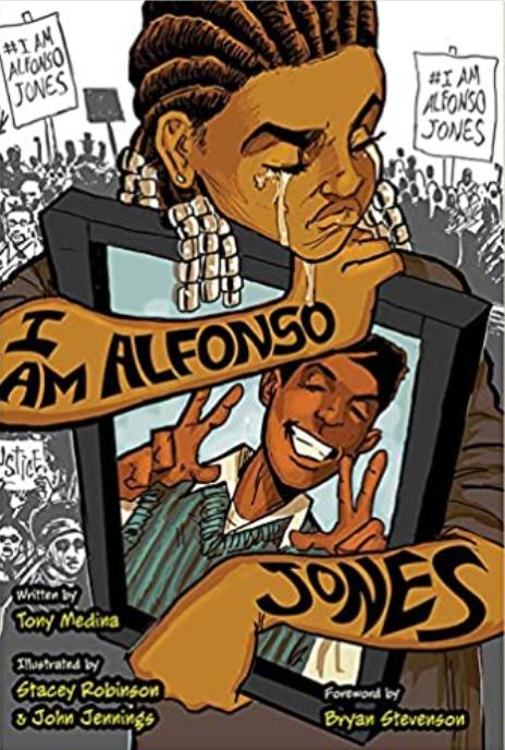 I Am Alfonso Jones, by Tony Medina