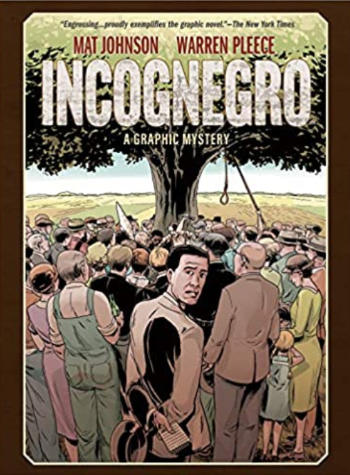 Incognegro, by Mat Johnson