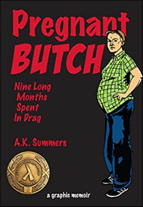 Pregnant Butch, by A. K. Summers