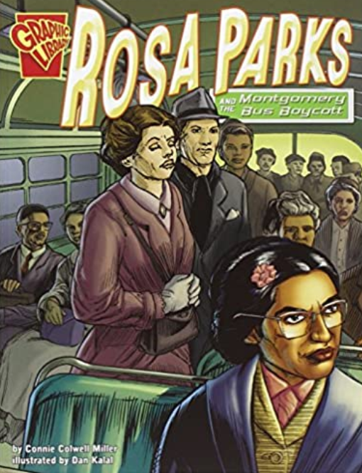 Rosa Parks & the Montgomery Bus Boycott, by Connie Colwell Miller