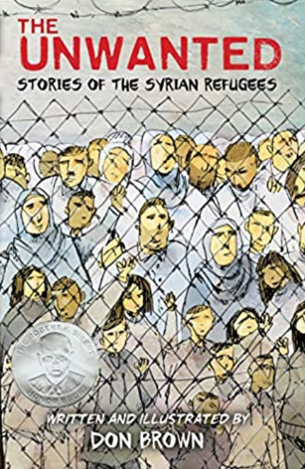 The Unwanted: Stories of the Syrian Refugees, by Don Brown